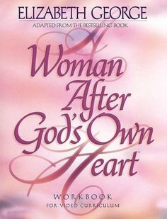 A Woman After God's Own Heart: A Bible Study Workbook by Elizabeth George, http://www.amazon.com/dp/0976011417/ref=cm_sw_r_pi_dp_Nxdfrb1YQTXXM