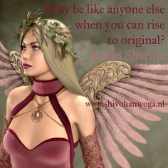 Why be like anyone else when you can rise to original? #RobinSharma http://www.shivohamyoga.nl/ #inspirationalquotes #quotes #om