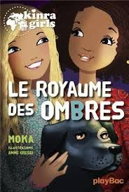 KINRA girls - Le royaume des ombres - Play Bac