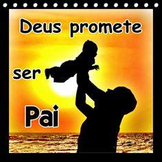 TODA  HONRA  E  GLÓRIA  AO  SENHOR  JESUS: DEUS PROMETE SER PAI