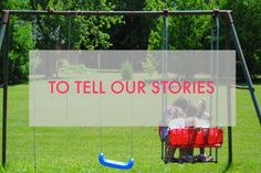 the need we all have to tell our stories