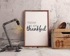Today I Am Thankful  Typography Wall Art  Inspirational Elephant Nursery, Fox Nursery, Modern Wall Art, Nursery Wall Art, Printing Services, Entryway Decor, Printable Wall Art, House Warming, Kindergarten