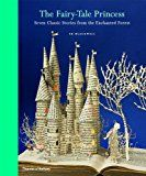 The Fairy-Tale Princess: Seven Classic Stories from the Enchanted Forest  by Wendy Jones and Su Blackwell is released today. It was r...