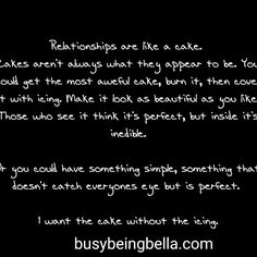 Relationships are a lot like cake