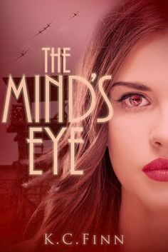 The Minds Eye by K C Finn Promo and Guest Post!