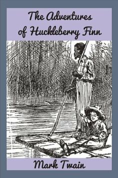 The Adventures of Huckleberry Finn (Illustrated) (Tom Sawyer & Huckleberry Finn Book Adventures Of Huckleberry Finn, Books For Boys, Mark Twain, Kindle, Toms, Reading, Illustration, Movie Posters, Film Poster