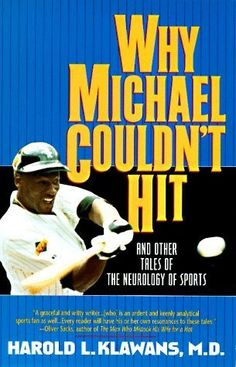 Why Michael Couldn't Hit by Klawans, Harold L. published by Harper Perennial Paperback null,http://www.amazon.com/dp/B008T2FMVS/ref=cm_sw_r_pi_dp_BbAbsb0PPTTPY7VN