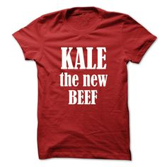 Kale the new beef White text T Shirts, Hoodies. Get it now ==► https://www.sunfrog.com/No-Category/Kale-the-new-beef--White-text.html?41382 $19
