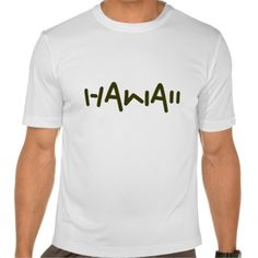 Hawaii t-shirt, white with jazzy moss green text. Customizable.