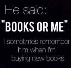 >SNORT< #bookwormproblems #dontmesswithmybooks #nevergiveabookwormanultimatum