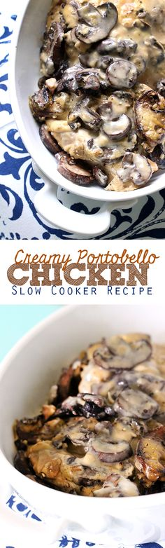 Creamy Portobella Mushroom Chicken Slow Cooker Recipe