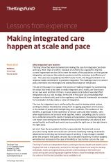 The Kings Fund - Making integrated care happen at scale and pace South Manchester, Library Services, Primary Care, Best Practice, Integrity, Authors, First Time, The Neighbourhood, Scale
