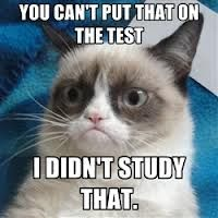 You can only use what I studied. #GrumpyCat #Tard #TarderSauce #meme #LOL #humor #grumpy #cat #funny #quote #quotes #smile #meow #test