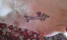 weiner dog tattoo- My Aunt would love this!