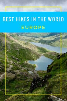 Best Hikes in the World. Click here to read more!