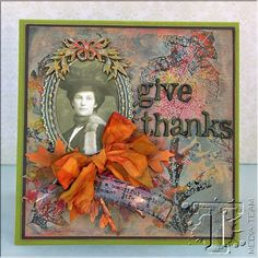 Give Thanks Card by Jan Hobbins Stamps: Stampers Anonymous Falling Leaves CMS097 Dies: Mini Tattered Leaves Set Embellishments: Industrious Stickers – Frames & Trims, Found Relatives, Adornments – Nature, Crinkle Ribbon, Newsprint Alpha Parts, Filmstrip Ribbon, Remnant Rubs – Botanical Distress Ink – Vintage Photo, Rusty Hinge, Antique Linen, Old Paper, Frayed Burlap; Distress Embossing Ink...