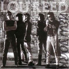 'New York' - Lou Reed
