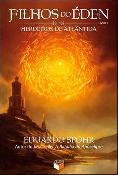 Resenhas em Série: Filhos do Éden - Herdeiros de Atlântida - Livro 1 - Eduardo Sporh  http://www.caminhandoentrelivros.com.br/2015/11/resenhas-em-serie-filhos-do-eden.html?m=1