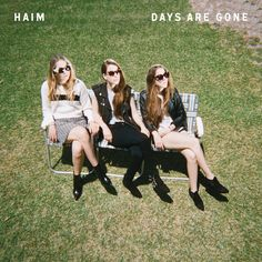 Days Are Gone by Haim