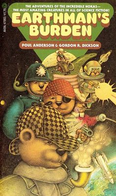 Poul Anderson & Gordon R. Dickson, Earthman's Burden #ScienceFiction #SF I'm embarrassed to admit I only recently discovered the joy of HOKAs!