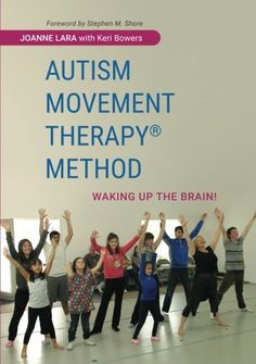 Autism Movement Therapy (R) Method: Waking up the Brain! Pdf Download e-Book
