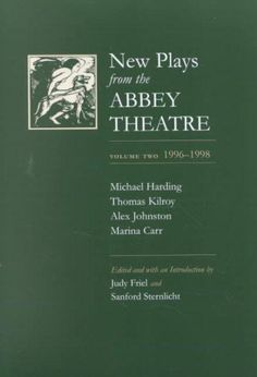 New Plays from the Abbey Theatre: 1996-1998