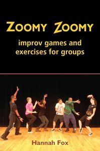 Zoomy Zoomy Improv games book.