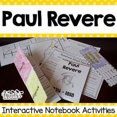 Paul Revere-This packet was created to provide hands- on activities for your Paul Revere unit.  These activities are perfect for interactive notebooking or can be stored in the provided Historical People Pocket. Each activity comes with a projectable copy to make it easier to complete with the students.