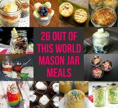 **26 Out Of This World Mason Jar Meals