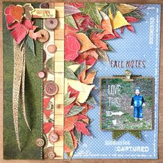 Fall Notes Scrapbook Page by Angela Tombari using BoBunny Farmers Market…