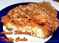 Aunt Shirley's Taffy Cake - Mom's Kitchen Pantry