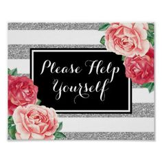 #Please Help Yourself Black Silver Pink Floral Poster - #birthday #gifts #giftideas #present #party