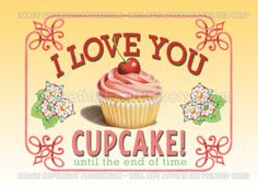 """""""I Love You Cupcake"""" card from Greeting Card Universe."""