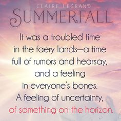#SUMMERFALL by @clairelegrand is out now! Prepare yourselves, #WINTERSPELLIsComing. https://www.goodreads.com/book/show/21393345-summerfall?ac=1