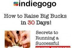 How to raise big bucks in 30 days