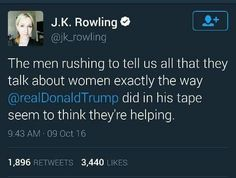The men rushing to tell us all that they talk about women exactly the way Drumpf did in his tape seem to think they're helping.