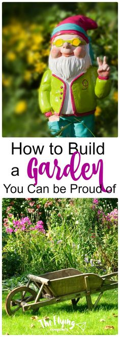 How to Build a Garden You Can be Proud of. Spring and Summer Gardening Ideas. Flowers and vegetables DIY garden. The Flying Couponer | Family. Travel. Saving Money.