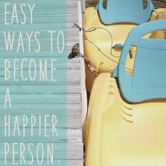 The girl who loved to write about life.: Easy Ways to Become a Happier Person.