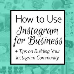 How to Use Instagram for Business Final