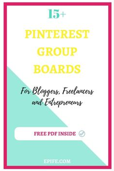 Grab this free list of Pinterest group boards to attract more traffic and pageviews to your blog or website.Want to grow yourself as a successful blogger? These boards have articles related to freelancing,blogging and entrepreneurship. Don't miss it out!