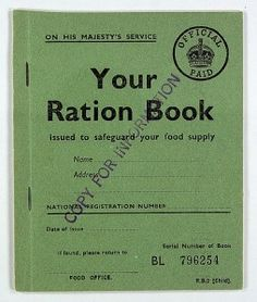 Your Ration Book Description: Sample Child's Ration Book. Throughout the (and for nine years after the end of the war) every man woman and child in Britain owned ration books of coupons for food and clothing. Date: World War Two British History, American History, Asian History, Tudor History, Modern History, Ancient History, Native American, Gill Sans, Thing 1