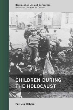 This compelling book tells the story of the Holocaust through the eyes, and fates, of its youngest victims. Following the arc of the persecutory policies of the Nazis and their sympathizers and the im