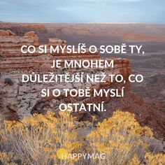 motivačních citátů 9 True Quotes About Life, Life Quotes, Cogito Ergo Sum, Motivational Quotes, Inspirational Quotes, True Words, Monday Motivation, Funny Texts, Quotations
