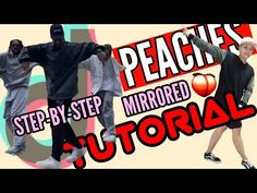 PEACHES TIKTOK DANCE CHALLENGE @enfants.delaville   TUTORIAL #69(MIRRORED STEP BY STEP)  YAN XXVII - YouTube