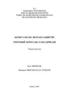 Nuri Derdiyok - Şeyhu'l-İslâm Mustafa Sabri'nin Yeni Fıkhî Konulara Yaklaşımları