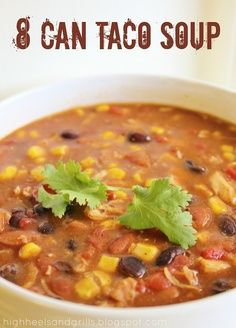 8 Can Taco Soup. You literally put 8 cans of stuff together in a pot and there you have your meal. So easy, so good. I used rotisserie chicken instead of the canned stuff and it was amazing!