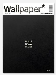 Wallpaper: Must Draw Mpre #Cover #Magazine