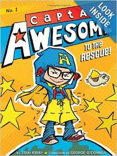 Captain Awesome to the Rescue!: Stan Kirby, George O'Connor: 9781442435612: Amazon.com: Books (2nd Grade)
