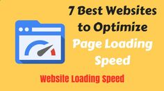 7 Best Websites to Optimize Page Loading Speed #8211; Website Load Testing Tools
