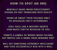 How to spot an INFJ The last one made me laugh. Infj Type, Intj And Infj, Enfj, Infj Traits, Infj Mbti, Infj Personality, Myers Briggs Personality Types, Mantra, Myers Briggs Personalities